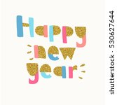 happy new year banner. vector...   Shutterstock .eps vector #530627644