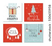 set of 4 cute christmas cards... | Shutterstock .eps vector #530655958