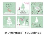set of 6 cute gift cards and... | Shutterstock .eps vector #530658418