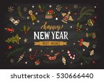 hand sketched happy new year... | Shutterstock .eps vector #530666440