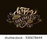 happy holidays greeting golden ... | Shutterstock .eps vector #530678644
