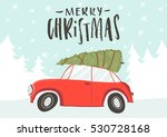 merry christmas and happy new... | Shutterstock .eps vector #530728168