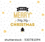 merry christmas text design....   Shutterstock .eps vector #530781094