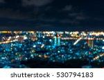 cityscape bokeh  blurred photo  ...   Shutterstock . vector #530794183