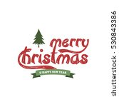 merry christmas label and badge | Shutterstock . vector #530843386