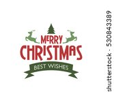 merry christmas label and badge | Shutterstock . vector #530843389