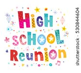 high school reunion decorative... | Shutterstock .eps vector #530844604