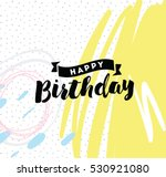 happy birthday. typography for... | Shutterstock .eps vector #530921080