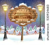 meryy christmas and happy new... | Shutterstock . vector #530924683
