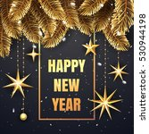 happy new year premium luxury... | Shutterstock .eps vector #530944198