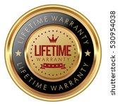 lifetime warranty badge   Shutterstock .eps vector #530954038