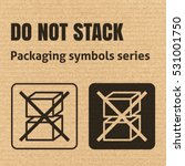do not stack packaging symbol... | Shutterstock .eps vector #531001750