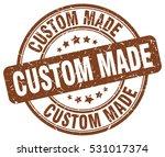 custom made. stamp. brown round ... | Shutterstock .eps vector #531017374