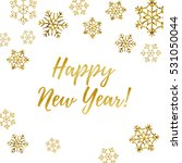 happy new year greeting card.... | Shutterstock .eps vector #531050044