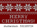 red knitted seamless pattern.... | Shutterstock .eps vector #531105724