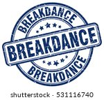 breakdance. stamp. blue round... | Shutterstock .eps vector #531116740