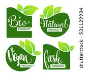 bio  natural  vegan and fresh... | Shutterstock .eps vector #531129934