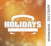 happy new year   merry... | Shutterstock .eps vector #531170359