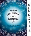 happy new year   merry... | Shutterstock .eps vector #531170938