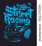 racing car typography  t shirt... | Shutterstock .eps vector #531175354
