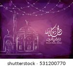 arabic and islamic calligraphy... | Shutterstock .eps vector #531200770
