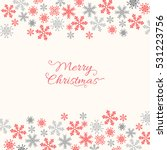 merry christmas holiday... | Shutterstock .eps vector #531223756
