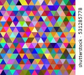 abstract multicolored geometric ... | Shutterstock . vector #531285778
