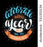 celebrate another year and all...   Shutterstock .eps vector #531353134