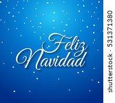 feliz navidad spanish card.... | Shutterstock . vector #531371380