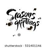season s greetings. christmas... | Shutterstock .eps vector #531401146