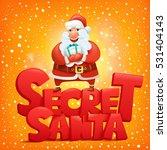 secret santa claus invitation... | Shutterstock .eps vector #531404143