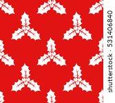 christmas holly seamless... | Shutterstock .eps vector #531406840
