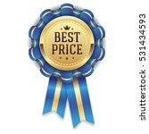 gold best price rosette   badge ... | Shutterstock .eps vector #531434593