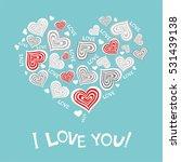 i love you  celebration... | Shutterstock .eps vector #531439138