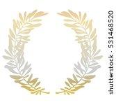 golden olive branches or laurel ... | Shutterstock . vector #531468520