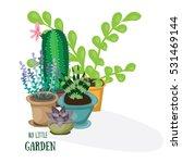 my little garden. flat vector... | Shutterstock .eps vector #531469144