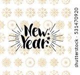 vector new year lettering... | Shutterstock .eps vector #531470920