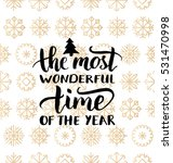 vector the most wonderful time... | Shutterstock .eps vector #531470998