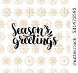 vector season's greetings... | Shutterstock .eps vector #531473593