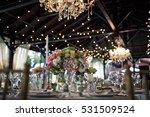original view of the wedding...   Shutterstock . vector #531509524