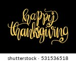 happy thanksgiving. hand drawn... | Shutterstock .eps vector #531536518