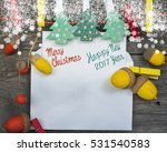 merry christmas and happy new... | Shutterstock . vector #531540583