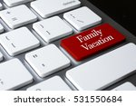 travel concept  family vacation ... | Shutterstock . vector #531550684