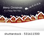 night christmas city landscape. ... | Shutterstock .eps vector #531611500