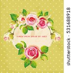 greeting card with roses | Shutterstock .eps vector #531688918