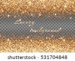 bling background. new year...   Shutterstock .eps vector #531704848