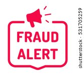 fraud alert. badge with... | Shutterstock .eps vector #531705259