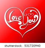 love you in heart lettering on... | Shutterstock .eps vector #531720940