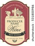 wine label with the silhouette...   Shutterstock .eps vector #531800986