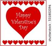 valentine hearts | Shutterstock . vector #531802096